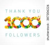 thank you 1000 followers... | Shutterstock .eps vector #387306226