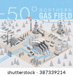 northern gas field. extraction... | Shutterstock .eps vector #387339214