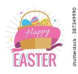 easter eggs in the basket. flat ... | Shutterstock .eps vector #387349990