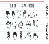 set of ice cream doodle icon | Shutterstock .eps vector #387351550