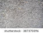 close up cement textures   Shutterstock . vector #387370396