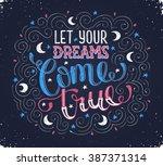hand written inspirational... | Shutterstock .eps vector #387371314