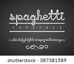 vector spaghetti typeface | Shutterstock .eps vector #387381589
