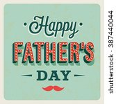happy father's day. vector... | Shutterstock .eps vector #387440044