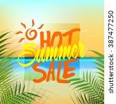 hot summer sale banner  sale... | Shutterstock .eps vector #387477250