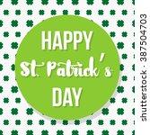 happy st. patrick's day | Shutterstock .eps vector #387504703