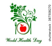 world health day. vector... | Shutterstock .eps vector #387508270