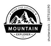 mountain logo emblem. adventure ... | Shutterstock .eps vector #387510190