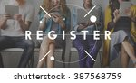 register registration apply... | Shutterstock . vector #387568759