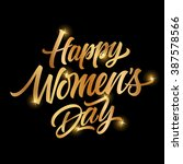 happy women day inscription | Shutterstock .eps vector #387578566