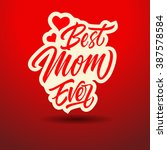 Best Mom Ever Inscription