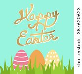 happy easter hand draw golden...   Shutterstock .eps vector #387620623