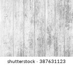 white wood texture backgrounds | Shutterstock . vector #387631123