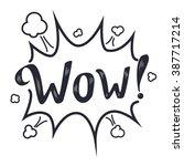 wow speech bubble  lettering... | Shutterstock .eps vector #387717214