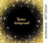 gold glitter texture isolated... | Shutterstock .eps vector #387728164