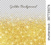 gold glitter texture isolated... | Shutterstock .eps vector #387735076