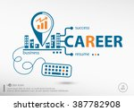 career and marketing concept.... | Shutterstock .eps vector #387782908