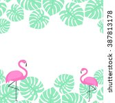 summer card with tropical palm... | Shutterstock .eps vector #387813178