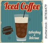 iced coffee vintage grunge... | Shutterstock .eps vector #387836479