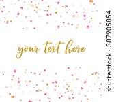 colorful scattered stars... | Shutterstock .eps vector #387905854