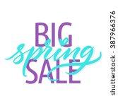 big spring sale  spring... | Shutterstock .eps vector #387966376