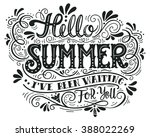 hello summer. i have been... | Shutterstock .eps vector #388022269