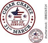 stamp set. cesar chavez  day of ...   Shutterstock .eps vector #388026514