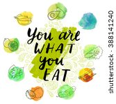 you are what you eat.... | Shutterstock .eps vector #388141240