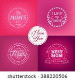 mother's day design elements... | Shutterstock .eps vector #388220506