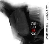 abstract inkblot background.... | Shutterstock .eps vector #388235794