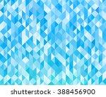 abstract blue light geometric... | Shutterstock . vector #388456900
