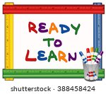 ready to learn whiteboard ... | Shutterstock . vector #388458424