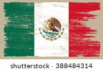 grunge flag of mexico.vector... | Shutterstock .eps vector #388484314