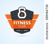 fitness club logo. vector... | Shutterstock .eps vector #388486738
