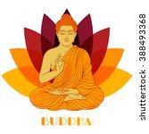 sitting buddha over lotus... | Shutterstock .eps vector #388493368
