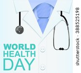 7 april world health day. text... | Shutterstock .eps vector #388525198