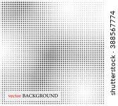 vector halftone dots. black on... | Shutterstock .eps vector #388567774