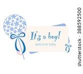 baby born card. newborn card.... | Shutterstock .eps vector #388592500
