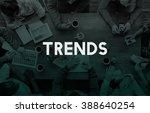 trends trend trending trendy... | Shutterstock . vector #388640254