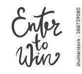 enter to win. vector banner. | Shutterstock .eps vector #388739080