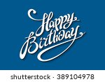 happy birthday brush script... | Shutterstock .eps vector #389104978
