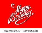 happy birthday lettering... | Shutterstock .eps vector #389105188