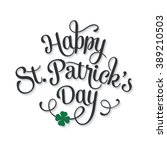 happy st. patrick's day.... | Shutterstock . vector #389210503