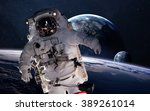 astronaut in outer space.... | Shutterstock . vector #389261014