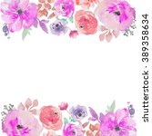 cute watercolor flower border... | Shutterstock . vector #389358634
