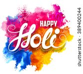 illustration of abstract colorful Happy Holi background   Shutterstock vector #389400244