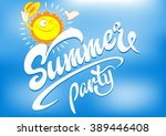Summer Party  Summer Day Summe...