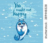 you make me happy card with... | Shutterstock .eps vector #389448328