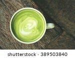 hot green tea   Shutterstock . vector #389503840