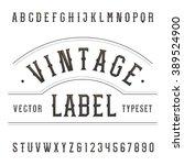 vintage alphabet font. type... | Shutterstock .eps vector #389524900